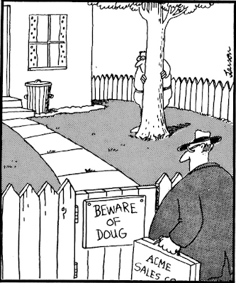Name:  Far Side Beware of Doug.png